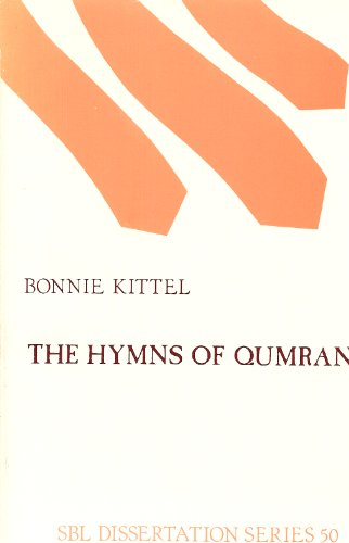 The Hymns of Qumran: Translation and Commentary (Society of Biblical Literature: Dissertation Series, No. 50)