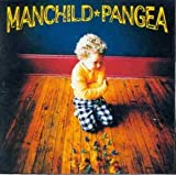 Manchild by Pangea
