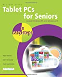 Michael Price Tablet PCs for Seniors In Easy Steps - Coveres Windows RT and Windows 8