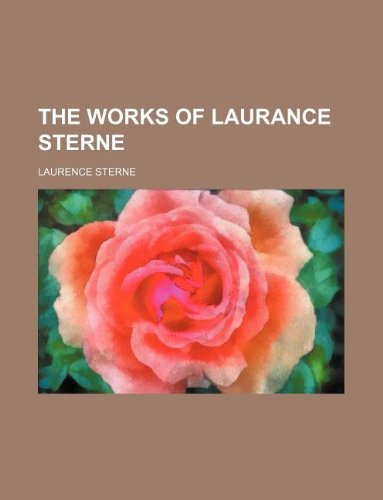 THE WORKS OF LAURANCE STERNE
