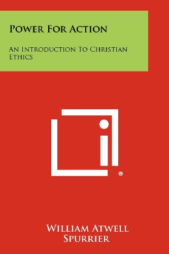 Power for Action: An Introduction to Christian Ethics