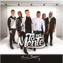 TA NA MENTE ( - Ta Na Mente ( - Novos Tempos - Amazon.com Music