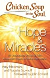 img - for 101 Inspirational Stories of Faith, Answered Prayers, and Divine Intervention Chicken Soup for the Soul: Hope & Miracles (Paperback) - Common book / textbook / text book