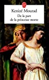 echange, troc Kenizé Mourad - De la part de la princesse morte