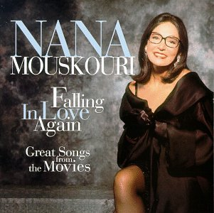 Nana Mouskouri - Falling in Love Again: Great Songs from the Movies - Zortam Music