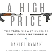A High Price: The Triumphs and Failures of Israeli Counterterrorism | [Daniel Byman]
