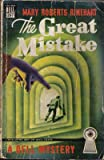 The Great Mistake (Dell Mapback, 297) (0440002974) by Mary Roberts Rinehart