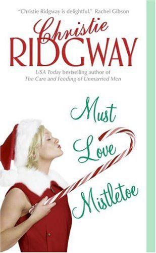 Image for Must Love Mistletoe