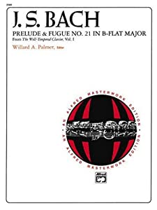Prelude And Fugue No 21 In B-flat Major Sheet Alfred Masterwork Editions by Alfred Publishing