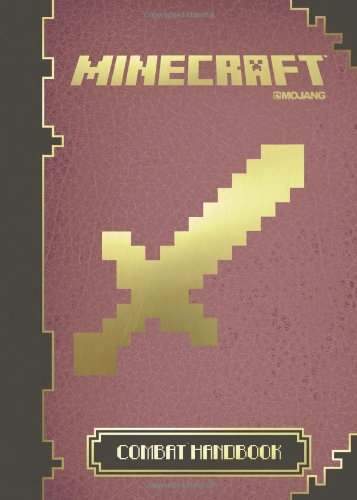 Minecraft: The Official Combat HandbookFrom Egmont Books Ltd