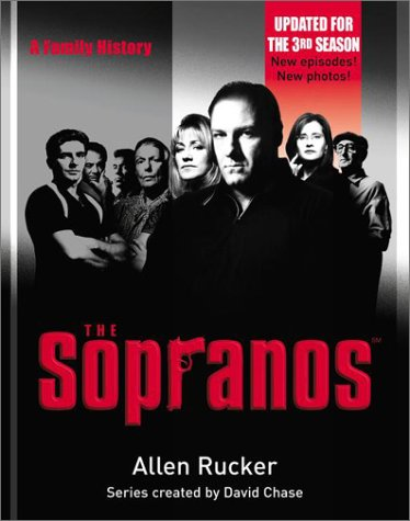 The Sopranos: A Family History, Allen  Rucker