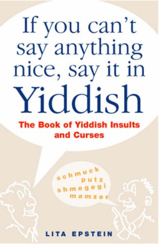 Image for If You Can't Say Anything Nice, Say It In Yiddish