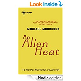 An Alien Heat (Dancers at the End of Time Book 1)