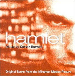 Hamlet: Original Score from the Miramax Motion Picture