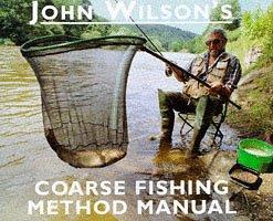 John Wilson's Coarse Fishing Method Manual from Boxtree Ltd