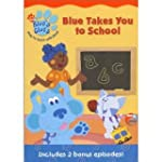 Blue's Clues: Blue Takes You to Schoo...