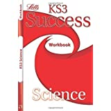 Letts Key Stage 3 Success - Science: Revision Workbook by Poole, Emma, Kingston, Hannah, Arnold, Brian (2011)