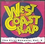 echange, troc Artistes Divers - West Coast Rap: The First Dynasty, Vol. 2
