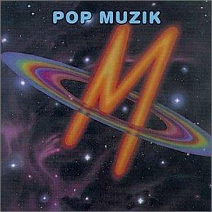 M - Pop Muzik - Zortam Music