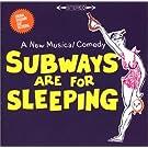Subways Are for Sleeping (1962 Original Broadway Cast)