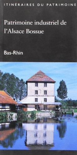 Patrimoine industriel de l'Alsace bossue, Bas-Rhin
