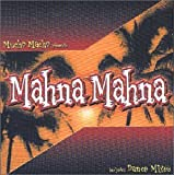 Mahna Mahna song