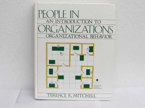 People in organizations: An introduction to organizational behavior (McGraw-Hill series in management)