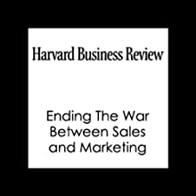 HBR: Ending The War Between Sales and Marketing (       UNABRIDGED) by Philip Kotler, Neil Rackham, Suj Krishnaswamy, Harvard Business Review