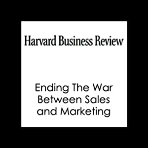 Ending The War Between Sales and Marketing (Harvard Business Review) | [Philip Kotler, Neil Rackham, Suj Krishnaswamy, Harvard Business Review]