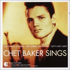 Chet Baker - The Essential: Chet Baker Sings - Zortam Music