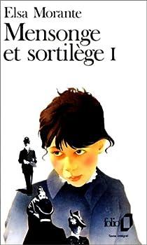 Mensonge et sortilège, tome 1 par Morante