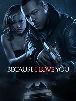 Because I Love You [HD]