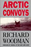 Arctic Convoys 1941-1945 (0719557526) by Woodman, Richard