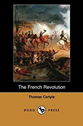 The French Revolution (Dodo Press) by Dodo Press
