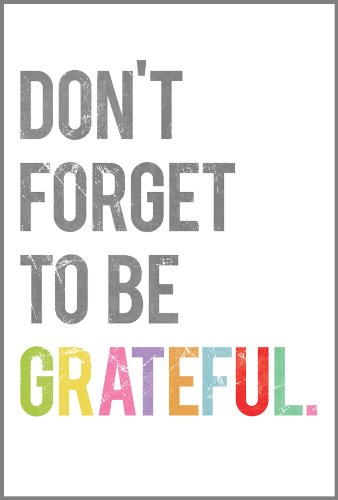 Don'T Forget To Be Grateful Wall Art Print 11X14, Typography, Nursery Decor, Kid'S Wall Art Print, Kid'S Room Decor, Motivational Word Art, Inspirational Artwork For Kids, Baby Room Decor, Playroom Decor, Classroom Decor, Teenager'S Room Decor, Eco Friend