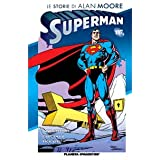 Le storie di Alan Moore. Supermandi L. Rizzi