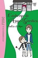 La Comtesse de Ségur 10 - L'auberge de l'Ange-Gardien