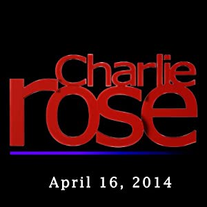 Charlie Rose: Saad Mohseni, Rick Levin, Katty Kay, and Claire Shipman, April 16, 2014 | [Charlie Rose]