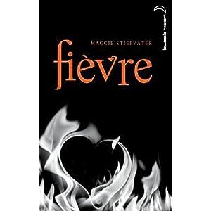 Saga Frisson - Tome 2 - Fièvre