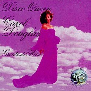 Greatest Hits / Carol Douglas