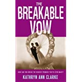 The Breakable Vowby Kathryn Clarke
