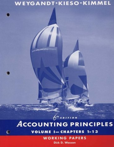 Accounting Principles, Chapters 1-13, Working Papers (Volume 1)