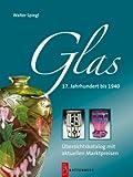 Glas - 17. Jahrhundert bis 1940 title=