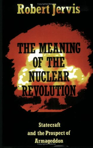 Download Free The Meaning of the Nuclear Revolution