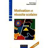 Motivation et r�ussite scolairepar Fabien Fenouillet