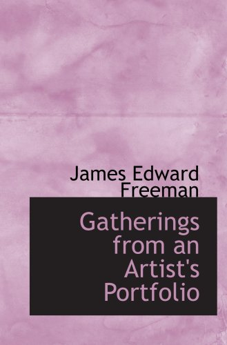 Gatherings from an Artist's Portfolio