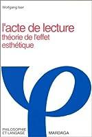 L'ACTE DE LECTURE THEORIE DE L'EFFET ESTHETIQUE