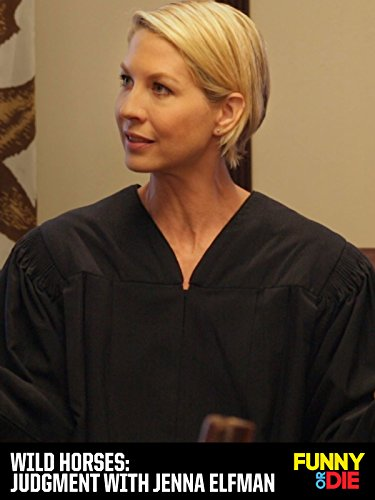 Wild Horses: Judgment with Jenna Elfman