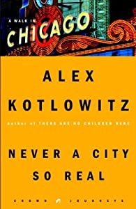 "Cover of ""Never a City So Real: A Walk in..."