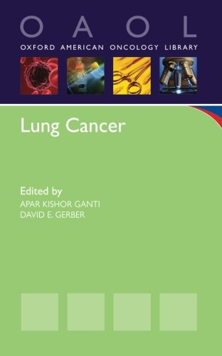 Lung Cancer (Oxford American Oncology Library)